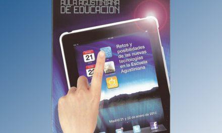 """El Aula Agustiniana Educativa estudia los """"retos y posibilidades de las nuevas tecnologías"""""""