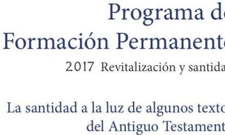 La Orden ofrece materiales de formación permanente para el Año de la Santidad. En esta primera entrega: 'La santidad a la luz de algunos textos del Antiguo Testamento'