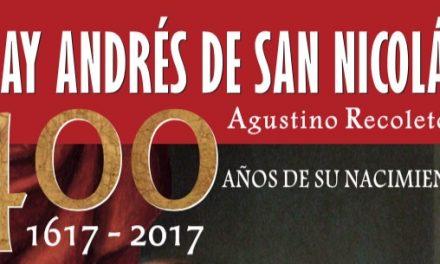 Simposio sobre Fray Andrés de San Nicolás en la Uniagustiniana de Bogotá