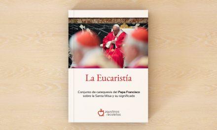 El significado de la Eucaristía para el cristiano según el Papa Francisco